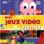 NOS JEUX VIDEO 70-90 - MARCUS