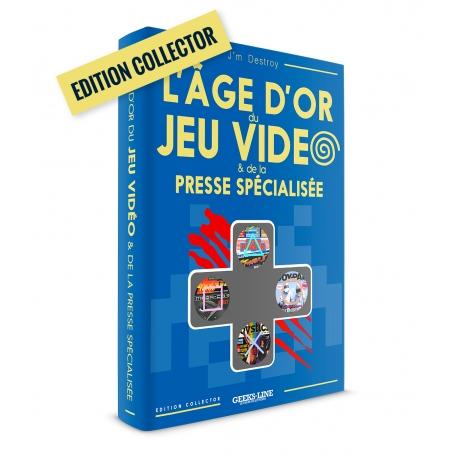 L'âge d'or du jeu vidéo & de la presse spécialisée - version Collector