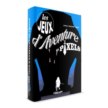 Jeux d'Aventure en Pixels - Version exclulsive