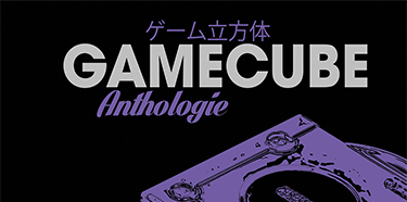Anthologie Game Cube