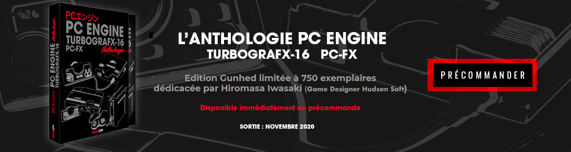 Anthologie PC Engine/Turbografx-16 & PC-FX – Gunhed Édition